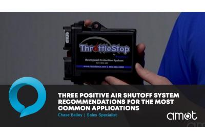 Three Positive Air Shutoff System Recommendations for the Most Common Applications